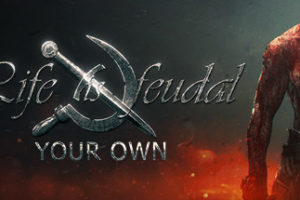 Life is Feudal Free Download