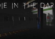 Die-In-The-Dark-Free-Download
